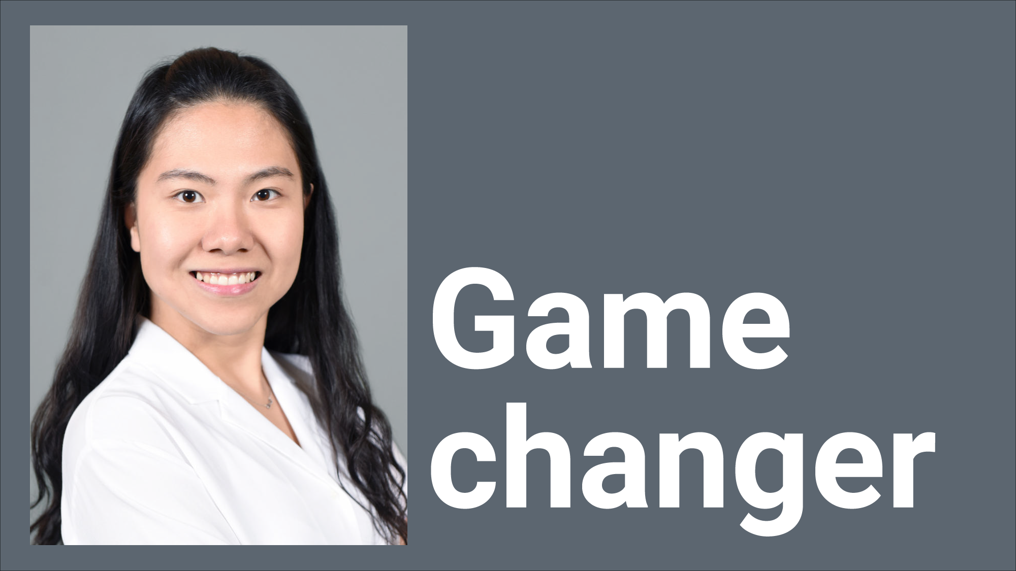 "Tiffany Bao's portrait with the words ""Game Changer"" next to it."
