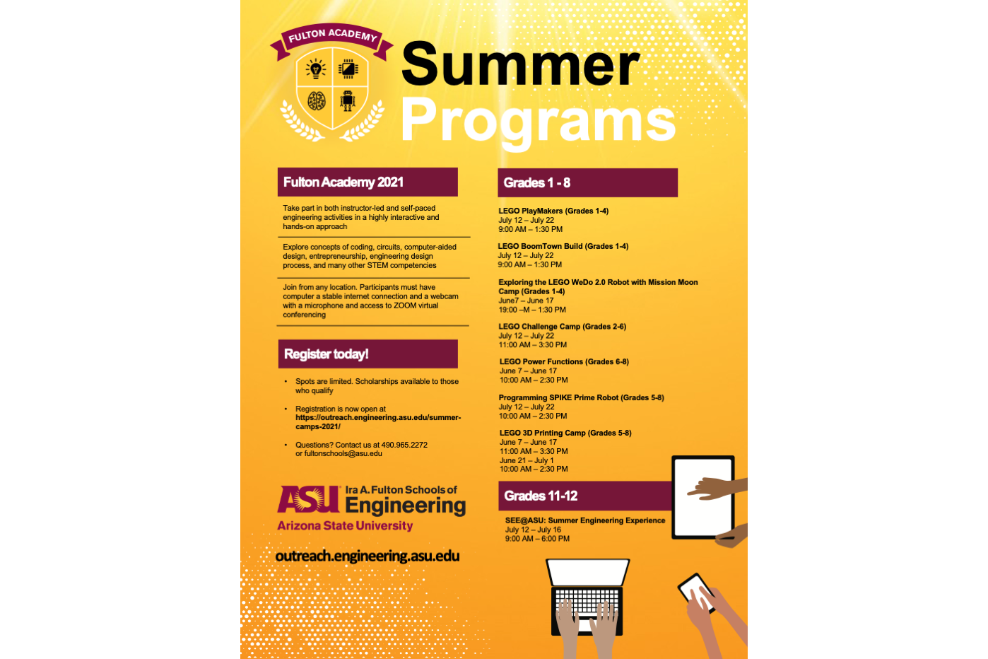 Listing of Fulton Academy 2021 summer camps for kids - see listing online at https://outreach.engineering.asu.edu/summer-camps-2021/